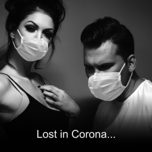 Lost in Corona